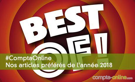 Nos articles préférés sur Compta Online de l'année 2018