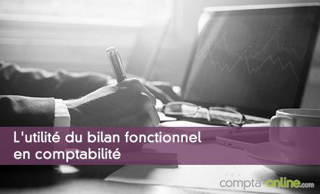 L'utilité du bilan fonctionnel en comptabilité