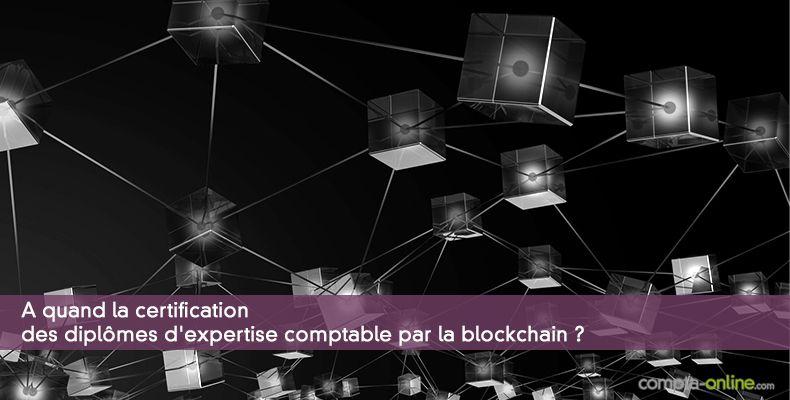 blockchain   certification des dipl u00f4mes et  u00e9viter les fraudes