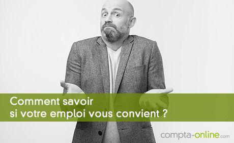 Comment savoir si votre emploi vous convient ?