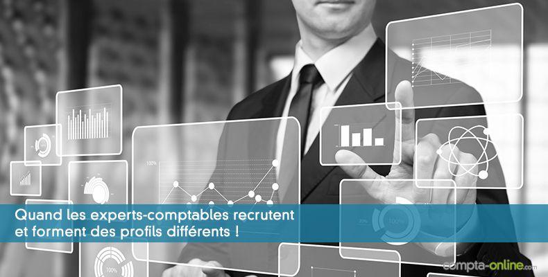 Quand les experts-comptables recrutent et forment des profils différents !