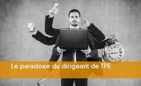 Le paradoxe du dirigeant de TPE : surchargé mais heureux !