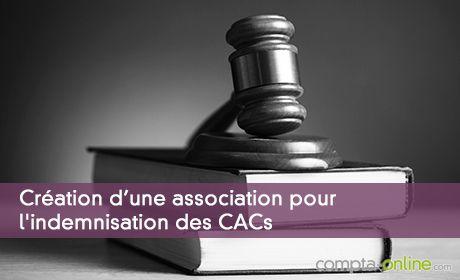 Cr�ation d'une association pour l'indemnisation des commissaire aux comptes