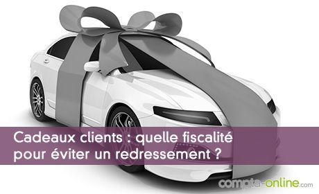 Cadeaux clients : quelle fiscalité pour éviter un redressement ?
