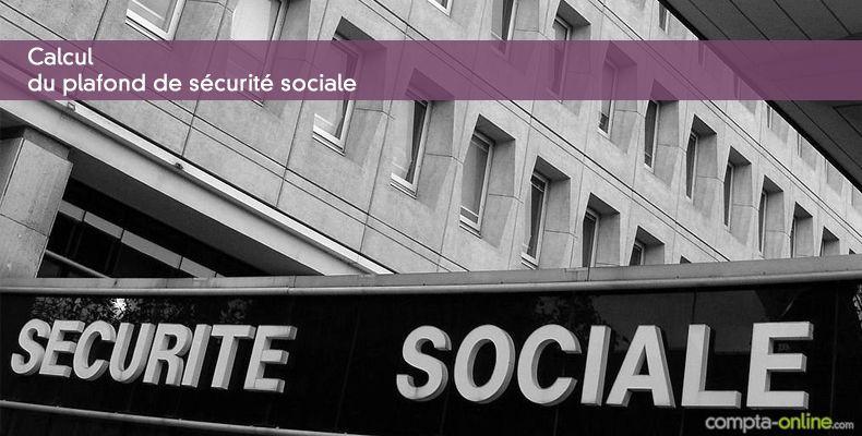 Calcul du plafond de sécurité sociale en 2018