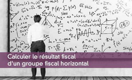 Calculer le résultat fiscal d'un groupe fiscal horizontal