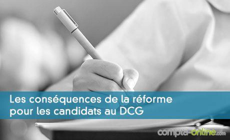Les conséquences de la réforme pour les candidats au DCG