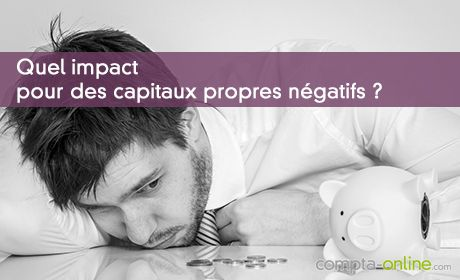Capitaux propres négatifs