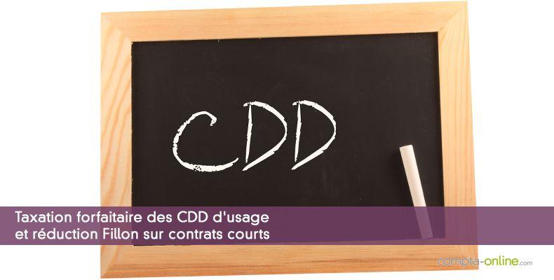 Taxation forfaitaire des CDD d'usage et réduction Fillon sur contrats courts