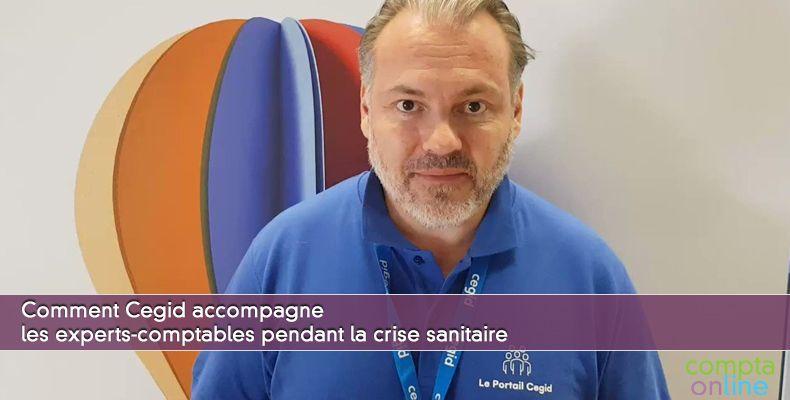 Comment Cegid accompagne les experts-comptables pendant la crise sanitaire