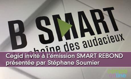 Sanaa Mousaid, Grégory Desmot, Dominique Restino, invités à l'émission SMART REBOND présentée par Stéphane Soumier