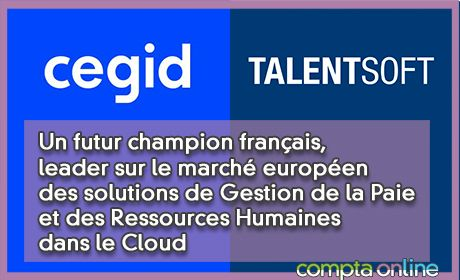 Un futur champion français, leader sur le marché européen des solutions de Gestion de la Paie et des Ressources Humaines dans le Cloud