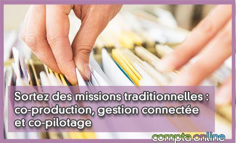 Sortez des missions traditionnelles : co-production, gestion connectée et co-pilotage
