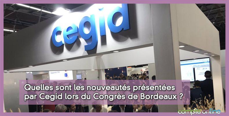 Quelles sont les nouveautés présentées par Cegid lors du Congrès de Bordeaux ?