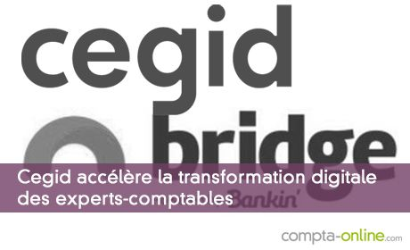 Cegid accélère la transformation digitale des experts-comptables