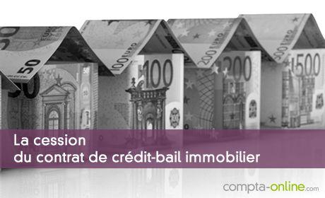 La cession du contrat de crédit-bail immobilier