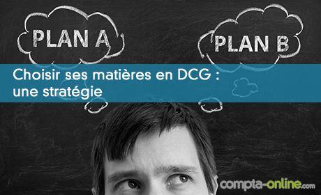 Choisir ses matières en DCG : une stratégie