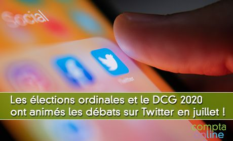 Les élections ordinales et le DCG 2020 ont animés les débats sur Twitter en juillet !