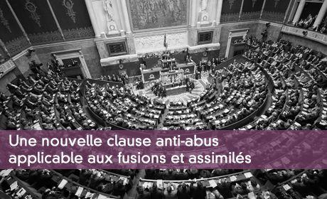 Une nouvelle clause anti-abus applicable aux fusions et assimilés