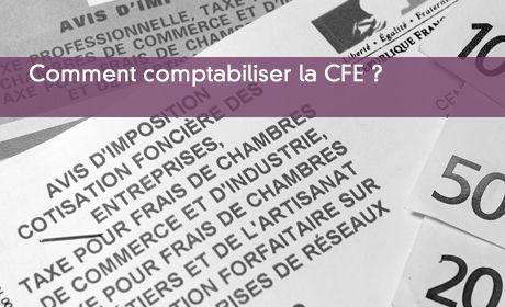 Comment comptabiliser la CFE