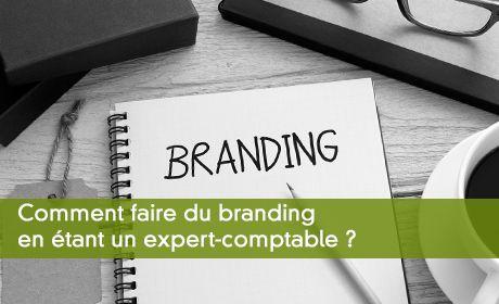 Comment faire du branding en étant un expert-comptable ?