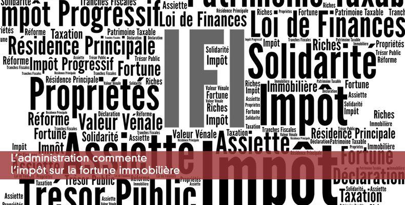 L'administration commente l'IFI