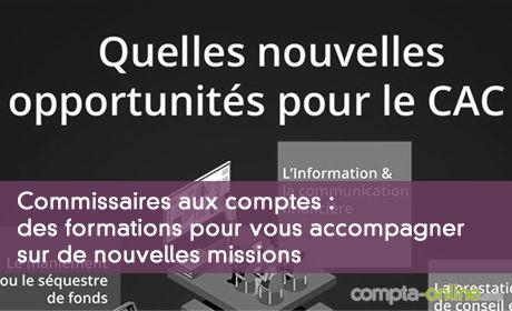 Commissaires aux comptes : des formations  pour vous accompagner sur de nouvelles missions
