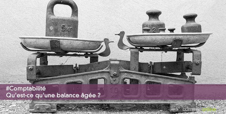 Qu'est-ce qu'une balance âgée ?