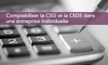 Comptabiliser Et Retraiter La Csg Et La Crds De L Entrepreneur