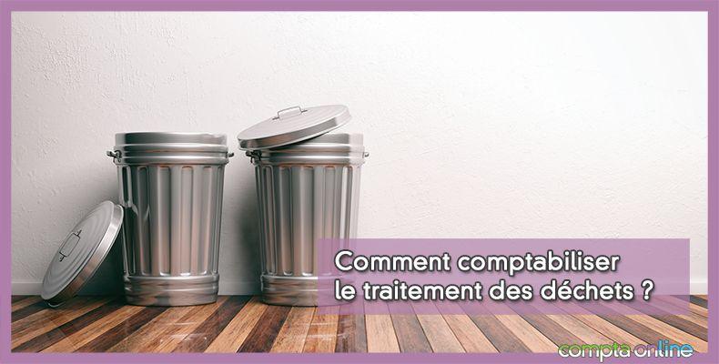 Comptabilisation des déchets