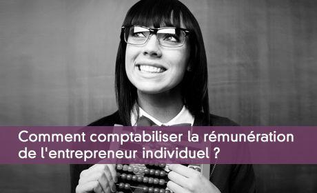 Comptabiliser la rémunération de l'entrepreneur