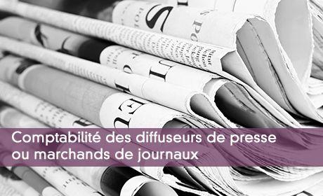 Comptabilité des diffuseurs de presse ou marchands de journaux