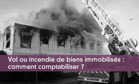 Comptabiliser vol ou incendie
