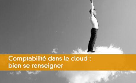 Comptabilité dans le cloud : bien se renseigner