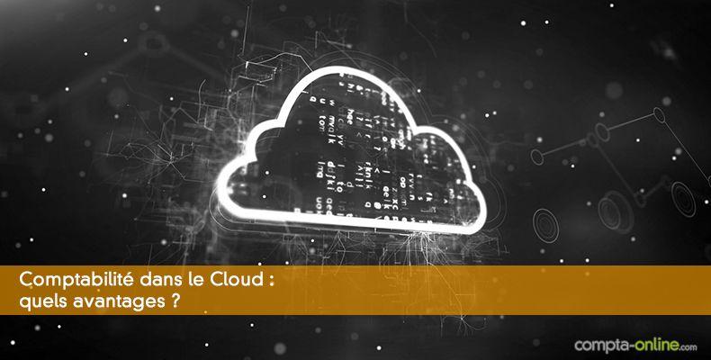 Comptabilité dans le Cloud : quels avantages ?