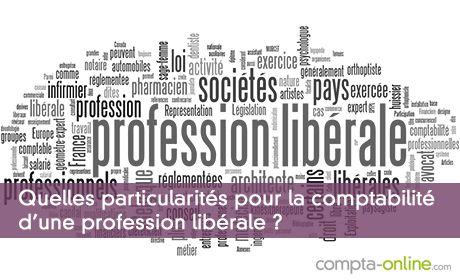 Quelles particularités pour la comptabilité d'une profession libérale ?