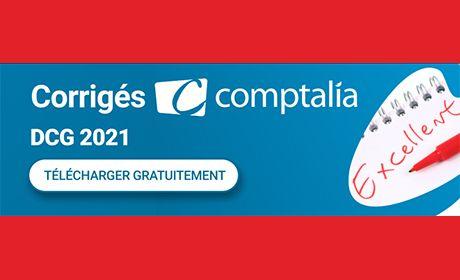 DCG 2021 : retrouvez les corrigés par les formateurs experts Comptalia
