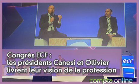 Congrès ECF : les présidents Canesi et Ollivier livrent leur vision de la profession