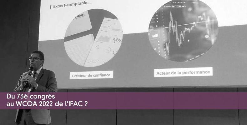 Du 73è congrès au WCOA 2022 de l'IFAC ?