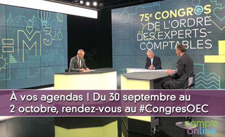 À vos agendas ! Du 30 septembre au  2 octobre, rendez-vous au #CongresOEC