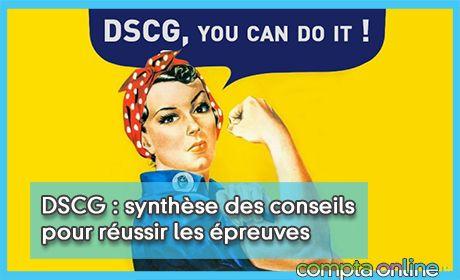 DSCG : synthèse des conseils pour réussir les épreuves