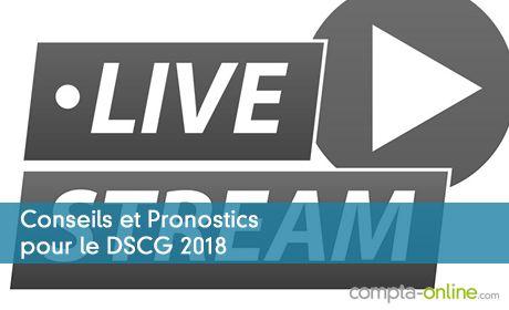 Conseils et Pronostics pour le DSCG 2018