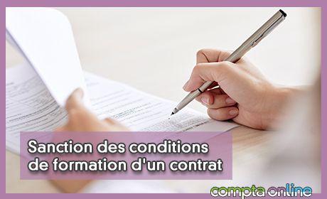 Sanction des conditions de formation d'un contrat