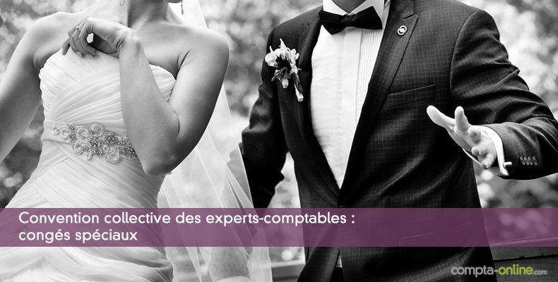 Convention collective des experts-comptables : congés spéciaux