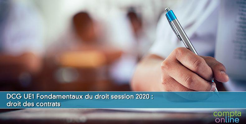 Corrigé DCG 2020 UE1 : droit des contrats
