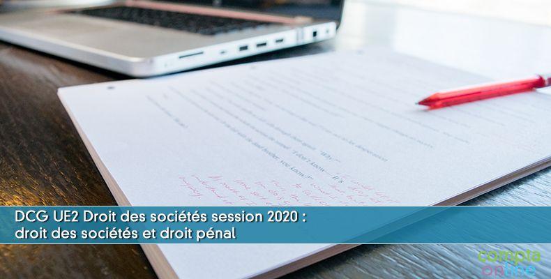Corrigé DCG 2020 UE2 : droit des sociétés et droit pénal