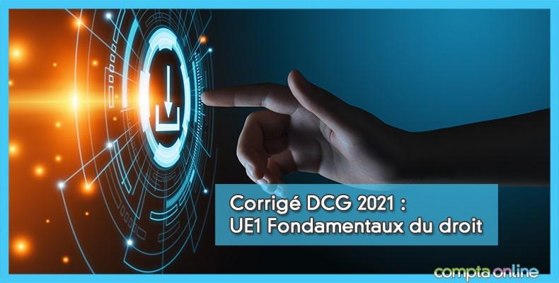 Corrigé DCG 2021 UE1