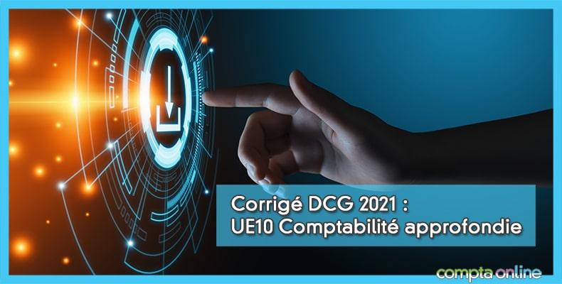 Corrigé DCG 2021 UE10