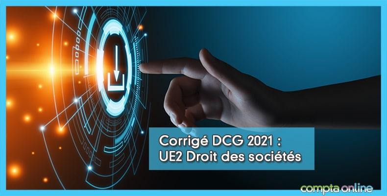 Corrigé DCG 2021 UE2