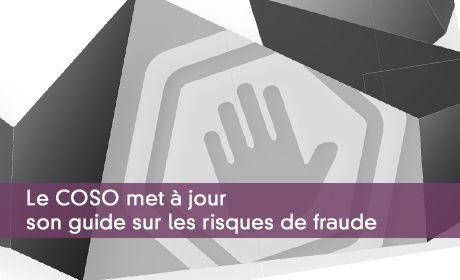 Le COSO met à jour son guide sur les risques de fraude